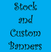 Stock and Custom Banners
